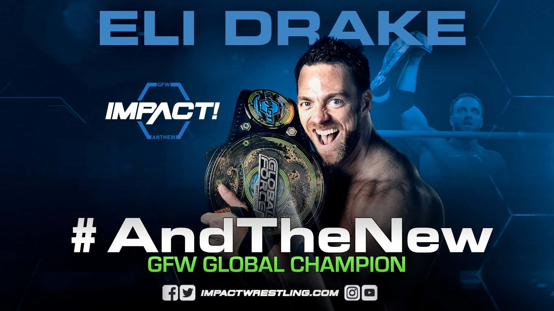 Eli Drake's Time is Now and that's just a Fact of Life - Promo Photo Credit: Impact Wrestling/GFW Twitter (https://twitter.com/IMPACTWRESTLING)